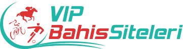 VIP Bahis Siteleri